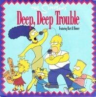 The Simpsons - Deep, Deep Trouble