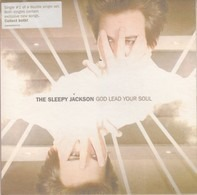 The Sleepy Jackson - God Lead Your Soul 1/2