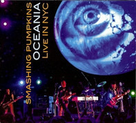 The Smashing Pumpkins - Oceania: Live In NYC