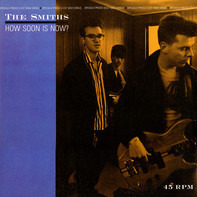 The Smiths - How Soon Is Now?