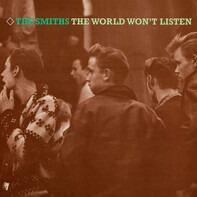 Smiths - The World Won't Listen