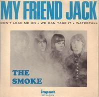 The Smoke - My Friend Jack