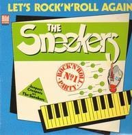 The Sneekers - Lets Rock N Roll Again