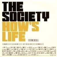 The Society - How's Life