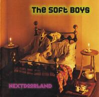 The Soft Boys - Nextdoorland
