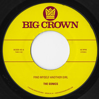The Sonics , S.C.A.M. - Find Myself Another Girl b/w Spooky
