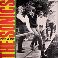 The Sonics - Fire & Ice