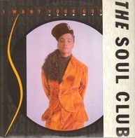 The Soul Club, Soul Club - I Want Your Guy