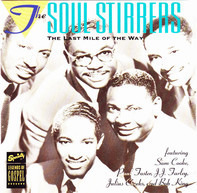 The Soul Stirrers - The Last Mile Of The Way