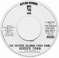 The Souther-Hillman-Furay Band - Border Town