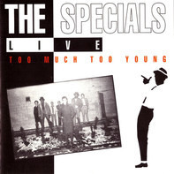 The Specials - Live - Too Much Too Young