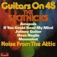 The Spotnicks - Guitars On 45