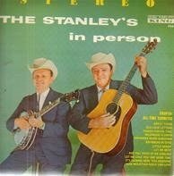 The Stanley Brothers - The Stanley's In Person