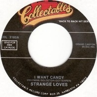 The Strangeloves / Small Faces - I Want Candy / Itchycoo Park