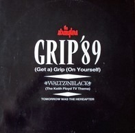 The Stranglers - Grip '89 (Get A) Grip (On Yourself)