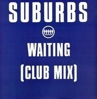 The Suburbs - Waiting