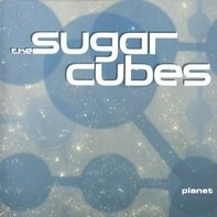 The Sugarcubes - Planet