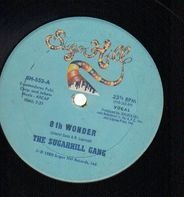 The Sugarhill Gang - 8th Wonder / Sugar Hill Groove