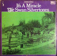The Swan Silvertones - It's A Miracle