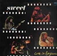 The Sweet - Live In England