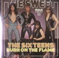 The Sweet - The Six Teens / Burn On The Flame