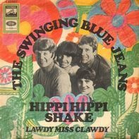 The Swinging Blue Jeans - Hippi Hippi Shake / Lawdy Miss Clawdy