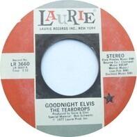 The Teardrops - Goodnight Elvis / Hey Gingerbread