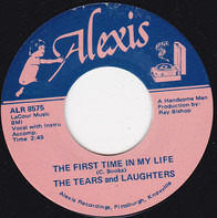 The Tears And Laughters , Donna Danger And The R-Tones - The First Time In My Life / High School Romance