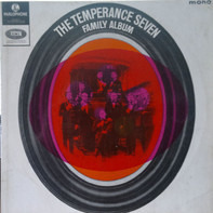 The Temperance Seven - The Temperance Seven Family Album