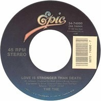 The The - Love Is Stronger Than Death