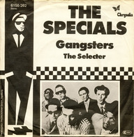 The Specials - Gangsters / The Selecter