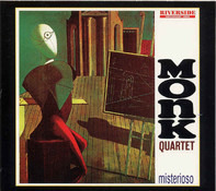 The Thelonious Monk Quartet - Misterioso