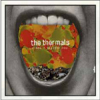 The THERMALS - I Don't Believe You