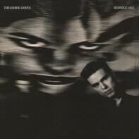 The Thrashing Doves - Bedrock Vice