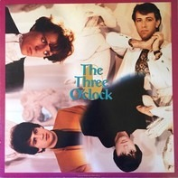 The Three O'Clock - Arrive Without Travelling