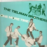 The Tielman Brothers - One More Time