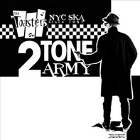 The Toasters - TWO TONE ARMY