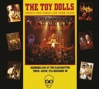 The Toy Dolls - Twenty Two Tunes From Tokyo