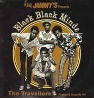 The Travellers - Black Black Minds