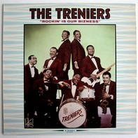 The Treniers - Rockin' is our Bizness