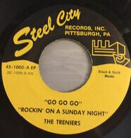 The Treniers - Go Go Go