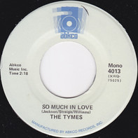 The Tymes - So Much In Love / Wonderful, Wonderful