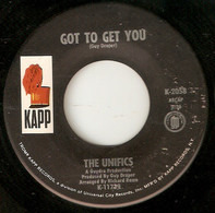 The Unifics - Got To Get You / Memories