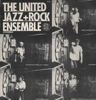 The United Jazz + Rock Ensemble - Live in Berlin