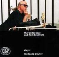 The United Jazz+Rock Ensemble - Plays Wolfgang Dauner