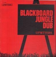 The Upsetters - Blackboard Jungle Dub
