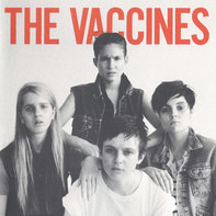 The Vaccines - Come of Age