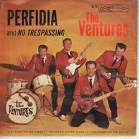 The Ventures - Perfidia / No Trespassing