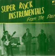 The Vi-Kings, The Hi-Fi's, The Goldtones - Super Rock Instrumentals From The Past