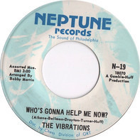 The Vibrations - Who's Gonna Help Me Now?  / Expressway To Your Heart